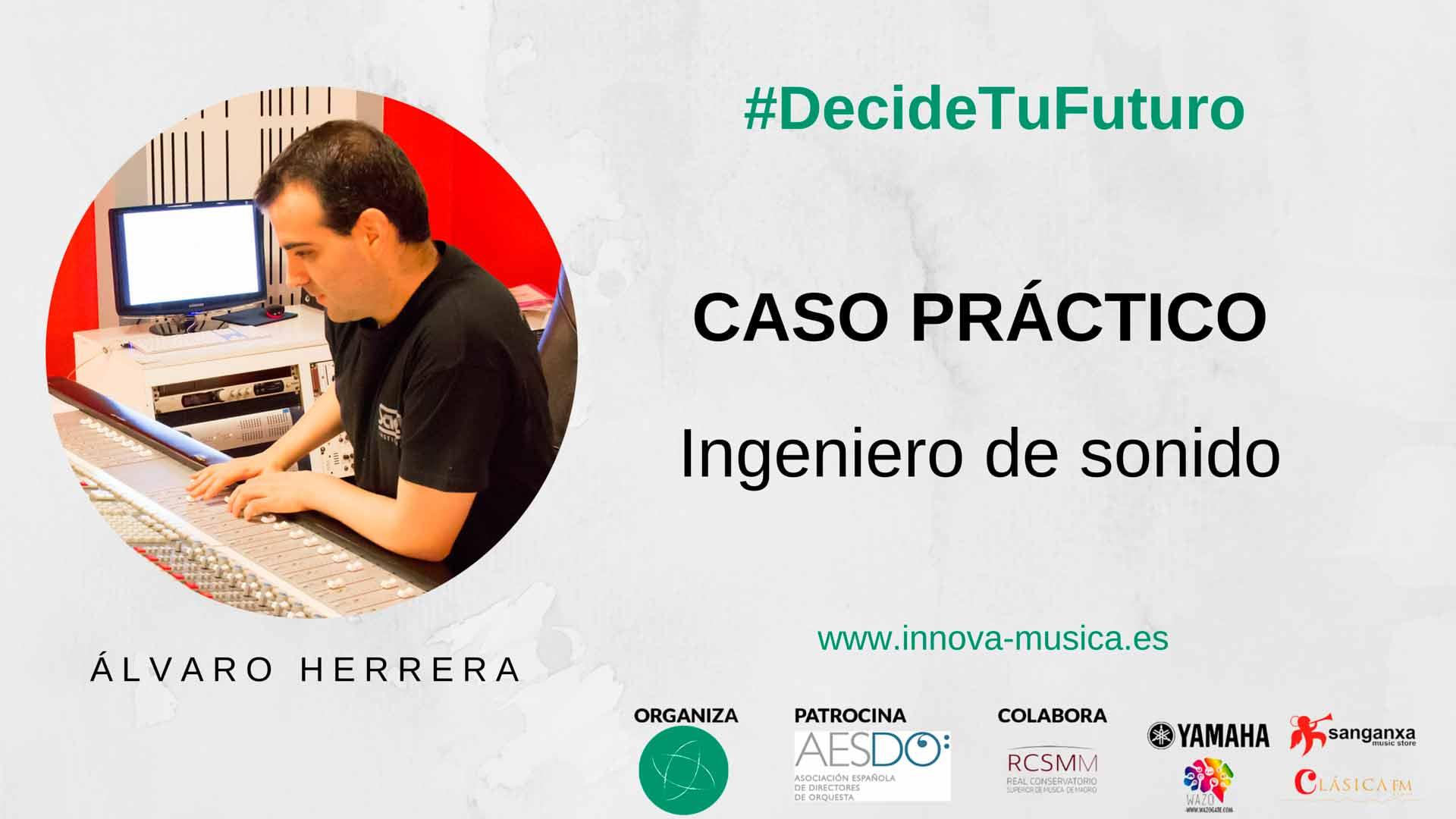 Álvaro-Herrera-Caso-Práctico-Ingeniero-de-Sonido