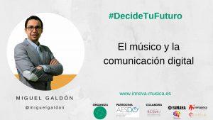 Miguel-Galdón-comunicación-digital-músicos
