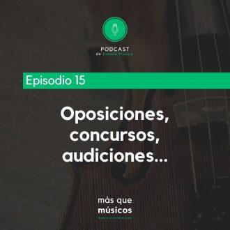 15. Oposiciones, concursos, audiciones…