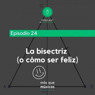 24. La bisectriz (o cómo ser feliz)
